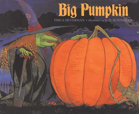 Big Pumpkin By Silverman, Erica/ Schindler, S. D. (ILT)