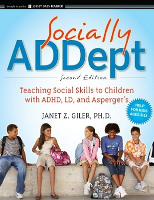 Socially ADDept By Giler, Janet Z.